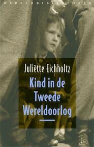 Kind in de Tweede Wereldoorlog + CD - J. Eichholtz (ISBN 9789028423350)