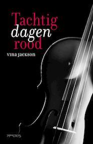 Tachtig dagen rood - Vina Jackson (ISBN 9789044624649)