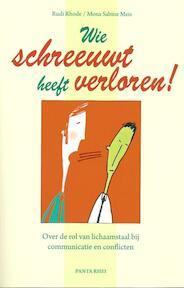 Wie schreeuwt heeft verloren! - Rudi Rhode (ISBN 9789088400360)