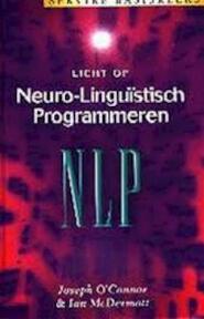 Licht op NLP - Joseph O'connor, Ian Macdermott (ISBN 9789021596679)