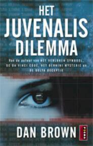 Het Juvenalis Dilemma - D. Brown (ISBN 9789021008950)