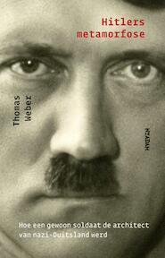 Hitlers metamorfose - Thomas Weber (ISBN 9789046821220)