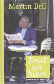 Tout va bien - Martin Bril (ISBN 9789044612141)
