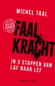 Faalkracht - Michel Taal (ISBN 9789047009900)