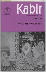 Kabir - R. Kabir, E. F. van / Underhill Eeden (ISBN 9789020245264)