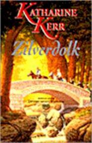 Devery / 1 Zilverdolk - Katharine Kerr (ISBN 9789024526819)