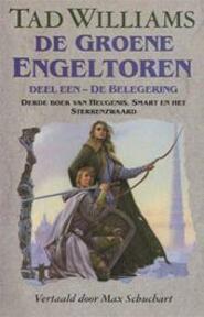 De Groene Engeltoren EEN - Tad Williams (ISBN 9789024513840)