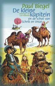 De kleine kapitein en de schat van Schrik en Vreze - Paul Biegel, Carl Hollander (ISBN 9789025102562)