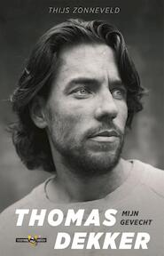 Thomas Dekker - Thijs Zonneveld (ISBN 9789048835157)