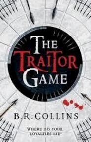 The Traitor Game - B. R. Collins (ISBN 9780747594383)
