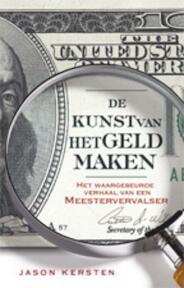 De kunst van het geld maken - J. Kersten, A. Williams (ISBN 9789024528097)