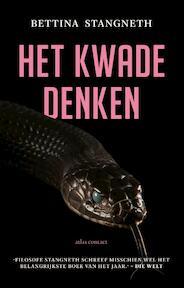 Het kwade denken - Bettina Stangneth (ISBN 9789045033990)
