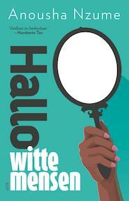 Hallo witte mensen - Anousha Nzume (ISBN 9789462984141)