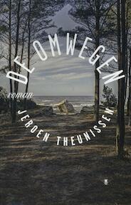 De omwegen - Jeroen Theunissen (ISBN 9789085423706)