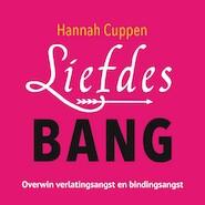 Liefdesbang - Hannah Cuppen (ISBN 9789020213874)