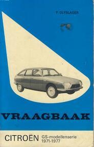 Vraagbaak Citroën GS 1971-1977 - Olyslager (ISBN 9789020110210)