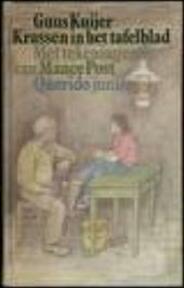 Krassen in het tafelblad - Guus Kuijer, Mance Post (ISBN 9789021472010)