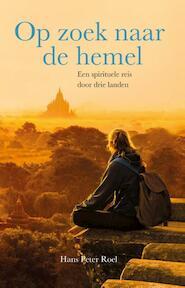 Op zoek naar de hemel - Hans Peter Roel (ISBN 9789079677351)