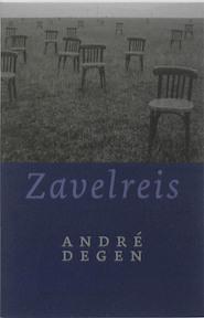 Zavelreis - A. Degen (ISBN 9789077487730)