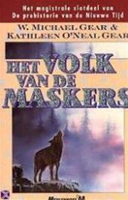 Het volk van de maskers - W. Michael Gear, Kathleen O'Neal Gear (ISBN 9789029065115)