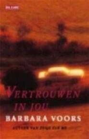 Vertrouwen in jou - Barbara Voors (ISBN 9789052268729)