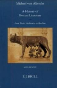 A history of Roman literature - M. von Albrecht (ISBN 9789004107120)