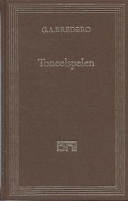 Toneelspelen - Gerbrand Adriaenszoon Bredero (ISBN 9789010020949)