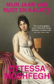 Mijn jaar van rust en kalmte - Ottessa Moshfegh (ISBN 9789048846047)