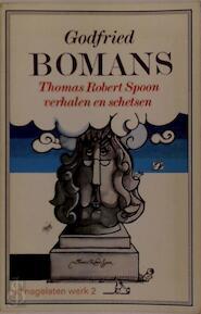 Thomas Robert Spoon verhalen en schetsen - Godfried Bomans (ISBN 9789010012043)