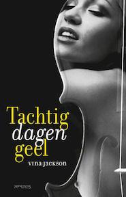 Tachtig dagen geel - Vina Jackson (ISBN 9789044624601)