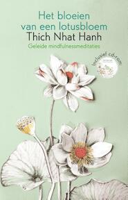Het bloeien van een lotusbloem - Thich Nhat Hanh, Nhat Hanh (ISBN 9789045316192)