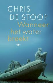 Wanneer het water breekt - Chris de Stoop (ISBN 9789403119809)