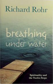 Breathing Under Water - Richard Rohr (ISBN 9780281075126)