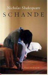Schande - N. Shakespeare (ISBN 9789023416968)