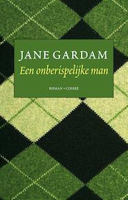Een onberispelijke man - Jane Gardam (ISBN 9789059367159)