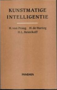Kunstmatige intelligentie - Henri van Praag, Hans de Hartog, Howard L. Resnikoff (ISBN 9789071996122)