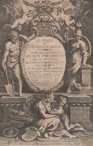 Le siège de la ville de Breda par les armes du roy Philippe IV - Hugo Hermannus