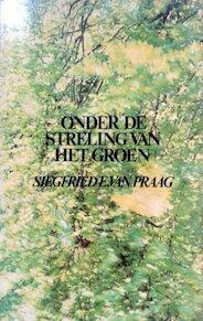 Onder de streling van het groen - Praag (ISBN 9789025812676)