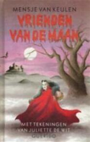 Vrienden van de maan - Mensje van Keulen, Juliette de Wit (ISBN 9789021470221)