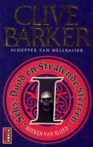 Seks, dood en stralende sterren - Clive Barker, Hugo Kuipers (ISBN 9789024512638)