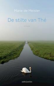 De stilte van Thé - Marie de Meister (ISBN 9789026333514)