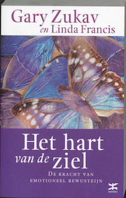 Het hart van de ziel - Gary Zukav, Linda Francis (ISBN 9789021537269)