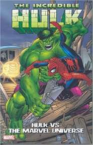Hulk Vs. the Marvel Universe - Stan Lee (ISBN 9780785131298)