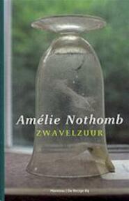 Zwavelzuur - A. Nothomb (ISBN 9789076682358)