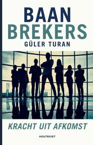 Baanbrekers - Güler Turan (ISBN 9789089246424)