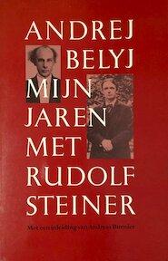 Mijn jaren met Rudolf Steiner - Andrej Belyj, Menno Kraan, Andreas Burnier (ISBN 9789060382608)