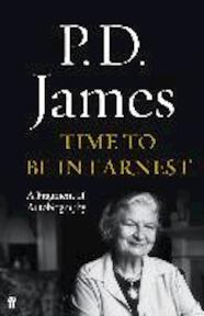 Time to Be in Earnest - P. D. James (ISBN 9780571325696)