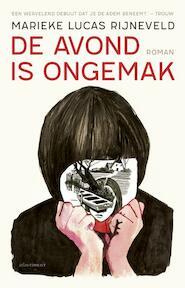 De avond is ongemak - Marieke Lucas Rijneveld (ISBN 9789025453527)