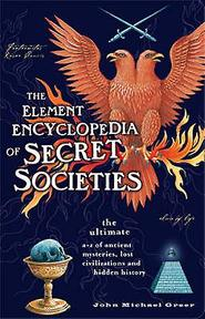 The element encyclopedia of secret societies - John Michael Greer (ISBN 9780007931453)