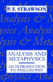 Analysis and Metaphysics - P. F. Strawson (ISBN 9780198751182)